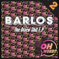 Barlos - Gas Powered Stick (Original Mix)