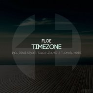 FloE - Timezone (Original Mix)