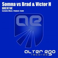Somna vs. Brad & Victor H - Breathe (Original Mix)