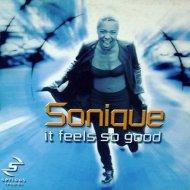 Sonique  - Feel So Good (G8 Rework)