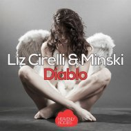 Liz Cirelli & Minski - Diablo (Original Mix)