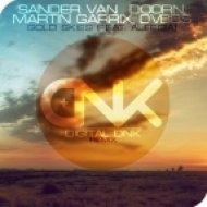 Sander van Doorn, Martin Garrix, DVBBS - Gold Skies (digital DNK Remix)
