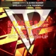Chris Forks & Subscramer feat. Shelco Garcia & Teenwolf - Make Me Bastion (Eric Paul MASH-UP)