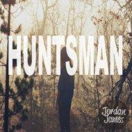 Jordan James - Huntsman (Original mix)