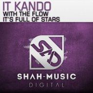IT Kando - With The Flow (Original Mix)