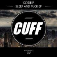 Clyde P - Blow (Original Mix)