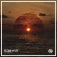 Arthur White - The Fade (Bone N Skin Remix)