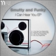 Smutty and Funky - I Can Hear You (Original Mix)