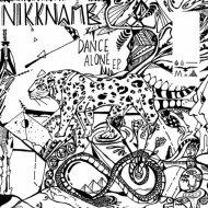 NIKKNAME - Dance Alone (Original Mix)