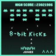 Hannah Jones - 8 Bit Kicks (Original Mix)