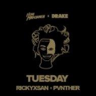 ILoveMakonnen - Tuesday (Rickyxsan x Pvnther Bootleg)