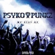 Psyko Punkz - We Stay Up (Original mix)