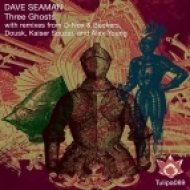 Dave Seaman - The Holy Ghost (Dousk Remix)