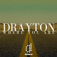 Drayton - Where You Are (Lost & Found Mix) (Lost & Found Mix)