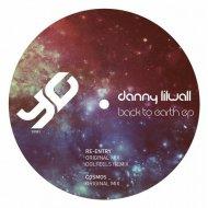 Danny Lilwall - Cosmos (Original Mix)