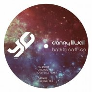 Danny Lilwall - Re-Entry (Original Mix)