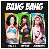 Jessie J, Ariana Grande, Nicki Minaj,Dada Life - Bang Bang  (Markian Mashup)  ((Markian mash-up)2014)