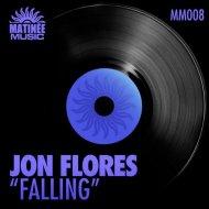 Jon Flores - Falling (Tribal Groove Mix)