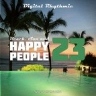 Digital Rhythmic - Beach, Sun & Happy People 23 (Live Studio Mix)