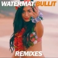 Watermat - Bullit (Shift K3Y Remix)
