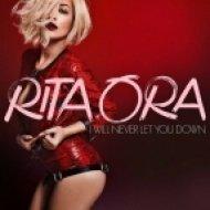 Rita Ora - I Will Never Let You Down (Original mix)