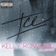 Kelly Rowland - Ice (feat. Lil\' Wayne)