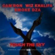 Cam\'Ron - Touch The Sky (feat. Wiz Khalifa & Smoke DZA)