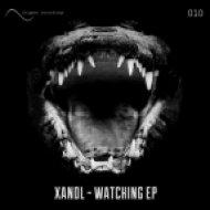 Xandl - Watching (Original Mix)