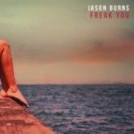 Jason Burns - Freak You (Original mix)