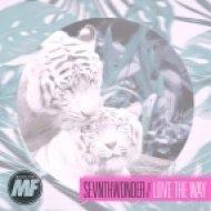 SevnthWonder - Love The Way (Original mix)