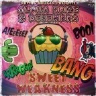 Alpha Noize & Desembra - Sweet Weakness (BlaSer Remix)