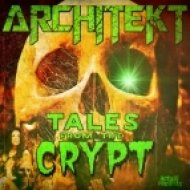 Architekt - Tales From The Crypt (Original Mix)