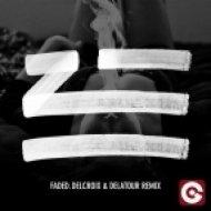 Zhu - Faded (Delcroix & Delatour Remix) (Delcroix & Delatour Remix)