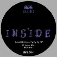 Level Groove - Ey Ey Ey (Original Mix)