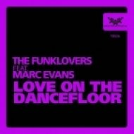 The Funklovers, Marc Evans - Love on the Dancefloor (Disco Sax Mix)