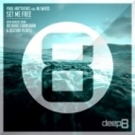 Paul Matthews, MJ White - Set Me Free (Distant People Remix)