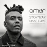 Omar - Stop War, Make Love (Original mix)