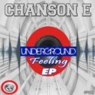Chanson E - The Underground (Original mix)