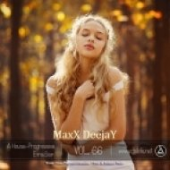 MaxX DeejaY - A House ProgressivEmisSion vol.66 (Original Mix)