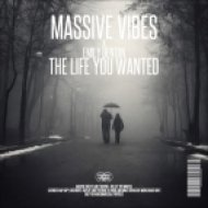 Massive Vibes x Emily Denton - The Life You Wanted (Original mix)
