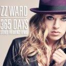 ZZ Ward - 365 Days (Stereo Frequency Remix)