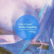 Curry & Krawall - You Are Everything (Original Mix)