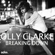 Olly Clarke - Breaking Down (Original mix)