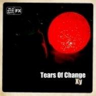 Tears Of Change - Xy2 (Original Mix)