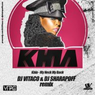 Khia - My Neck My Back (DJ Vitaco & DJ Sharapoff Remix)