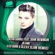 Calvin Harris feat. John Newman - Blame (Leo Burn & Alexx Slam Remix)