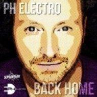 PH Electro - Back Home (Club Mix) (Original mix)
