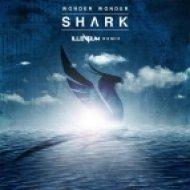 Wonder Wonder - Shark (Illenium Remix)