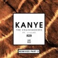 The Chainsmokers feat. sirenXX - Kanye (Steve Aoki Vs. Twoloud Remix)