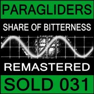Paragliders - Share Of Bitterness (Native Version Remastered)